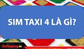 Kho SIM Taxi 4 Sim Thăng Long giá gốc!